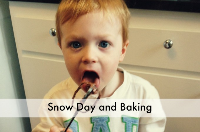 Snow day and baking