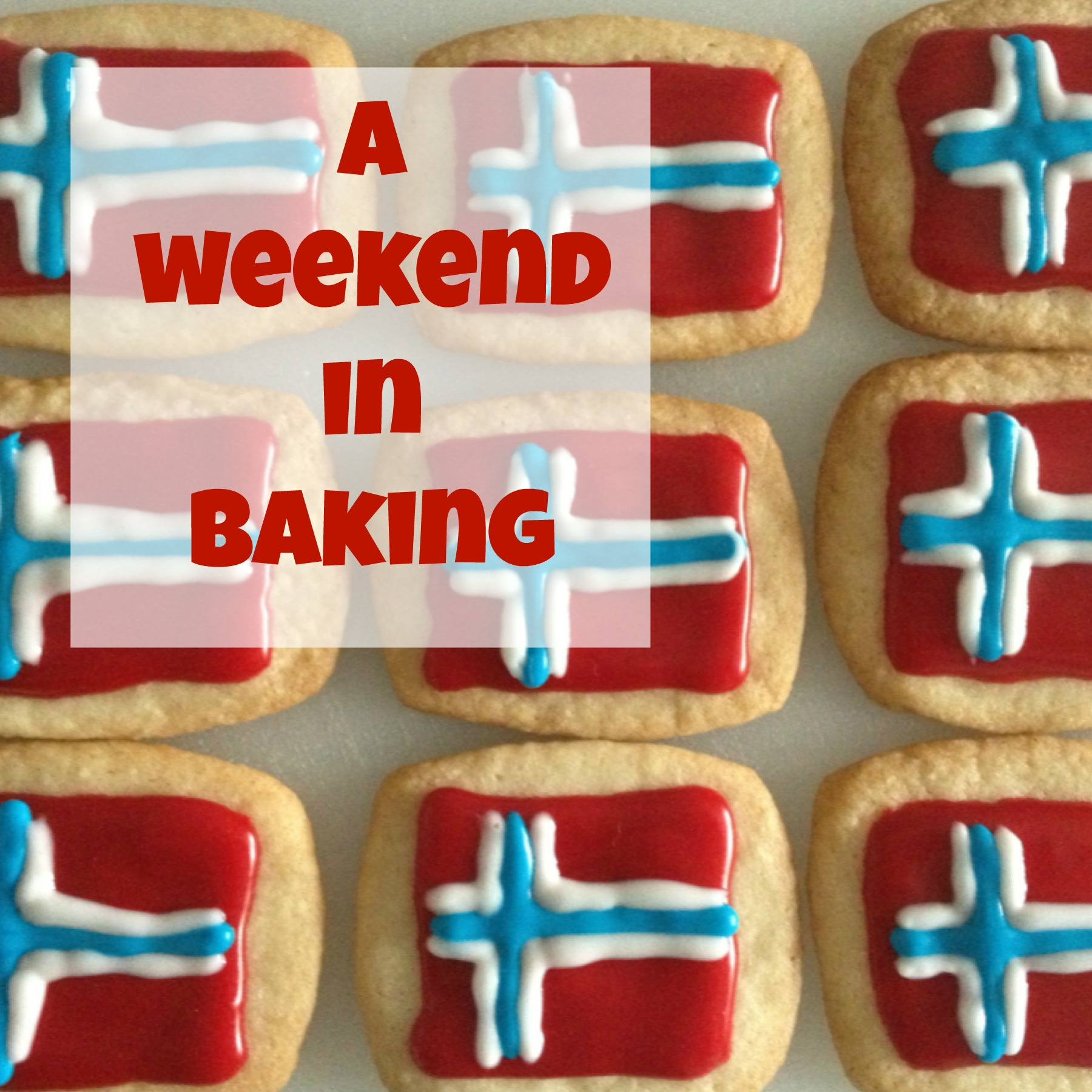 A weekend in baking