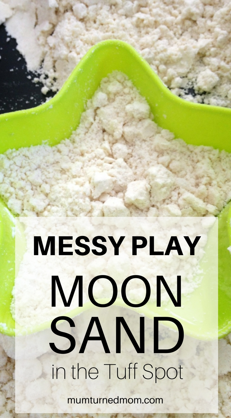 Messy Play - Moon Sand in the Tuff Spot