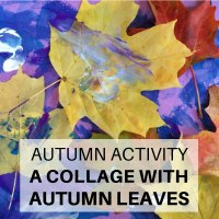 Autumn Activity - A Collage with Autumn Leaves - Related