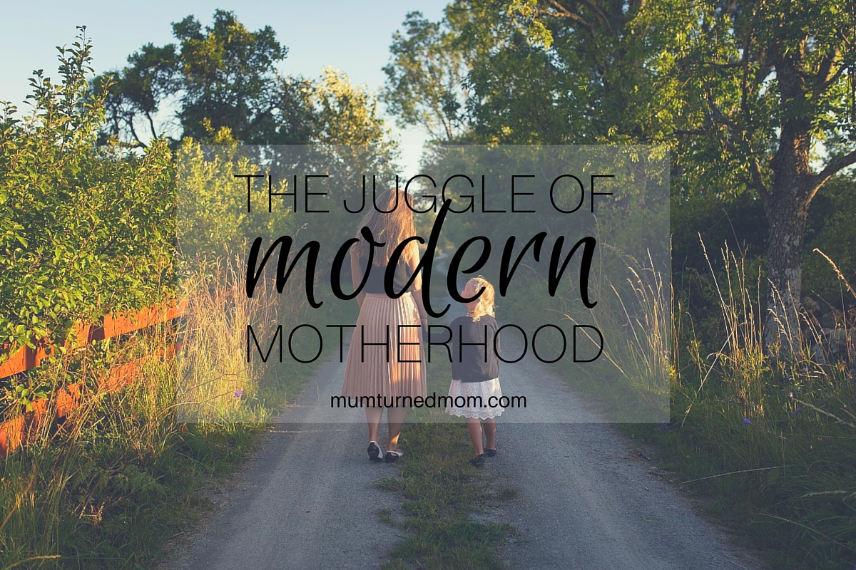 The Juggle of Modern Motherhood