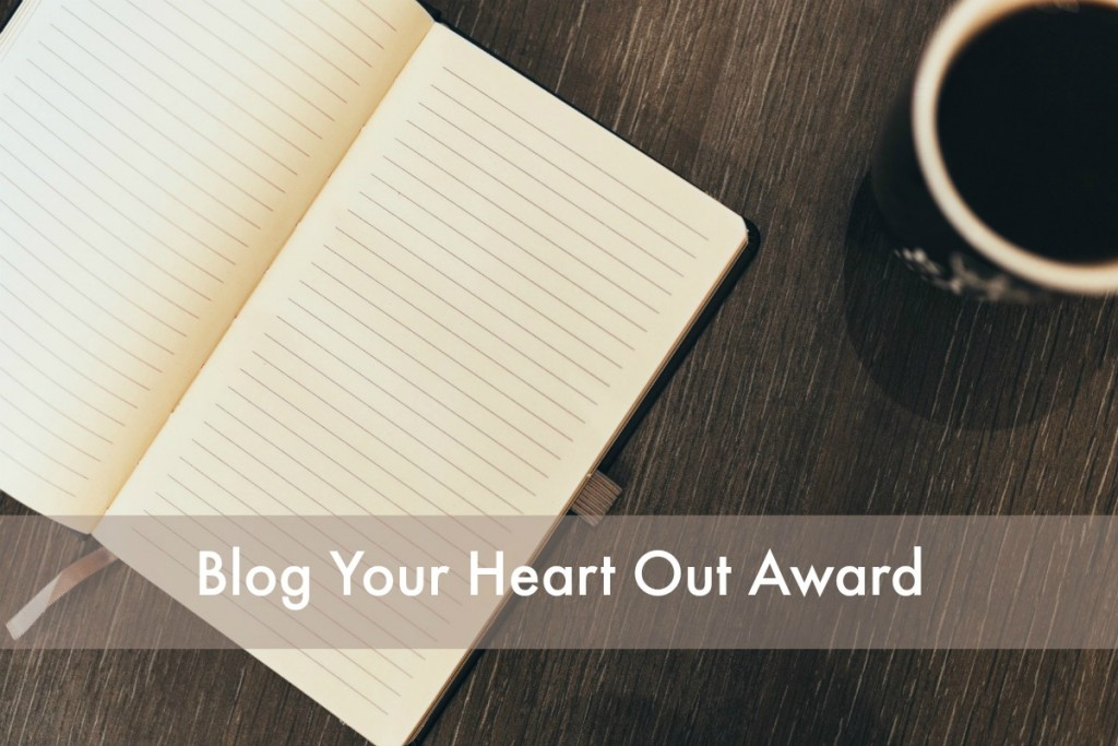 Blog Your Heart Out Award