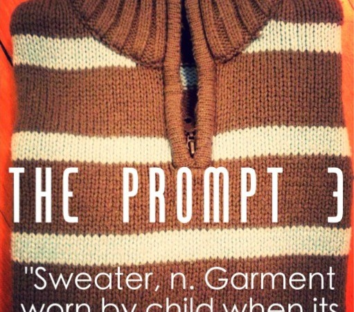 The Prompt 3: Sweater