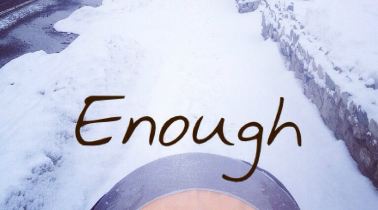 Word of the Week: Enough