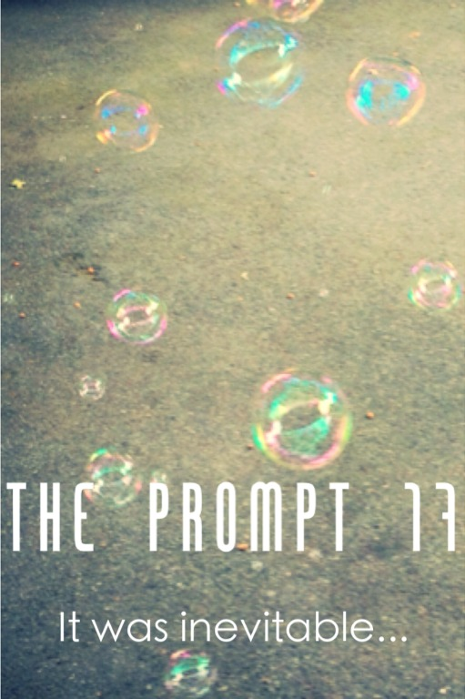 The Prompt 17: It was inevitable