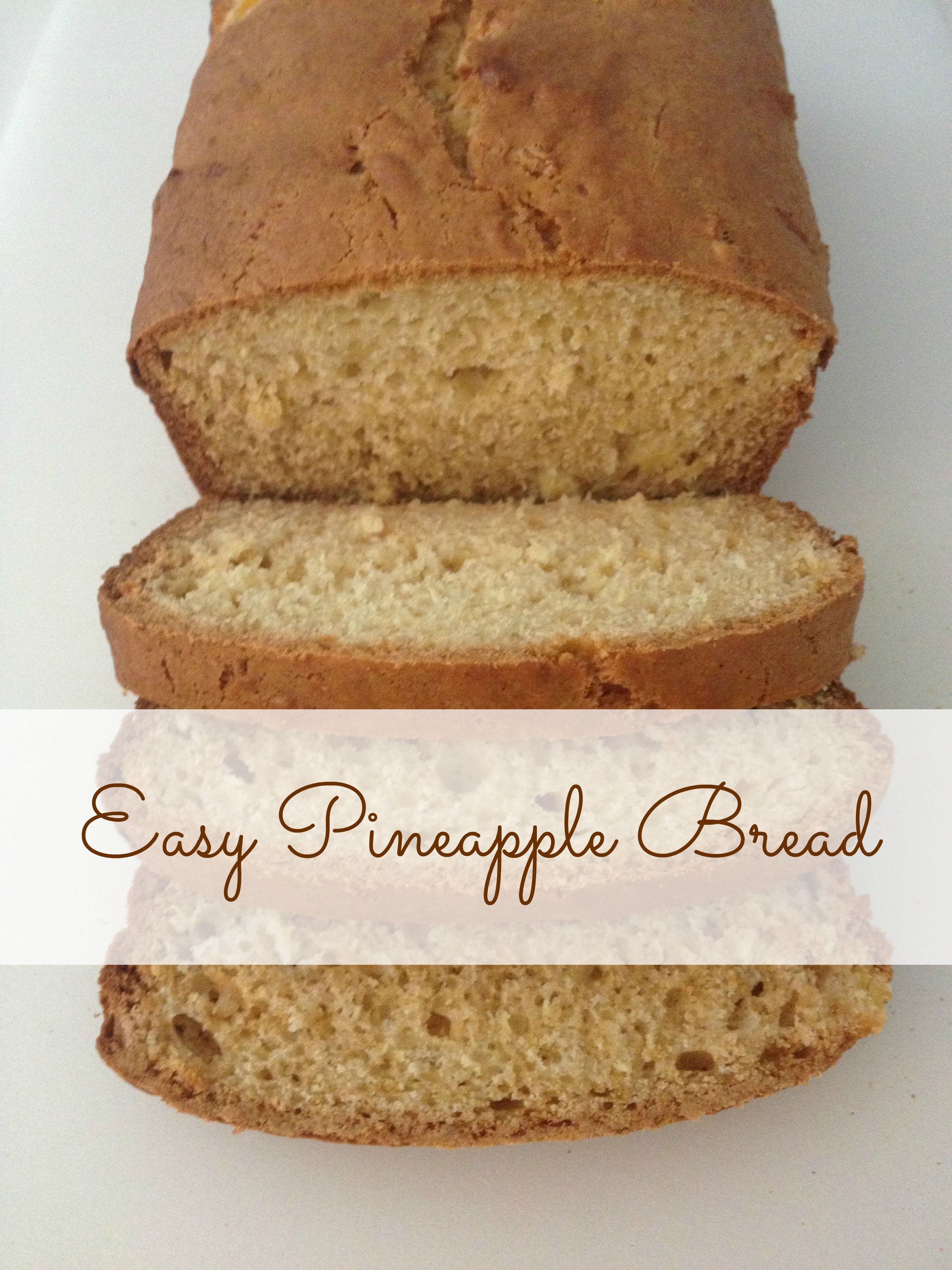 Bake: easy pineapple bread