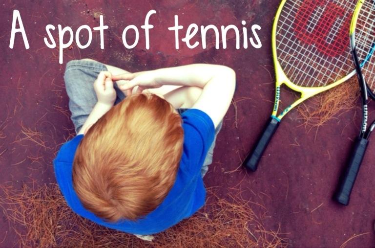 A spot of tennis