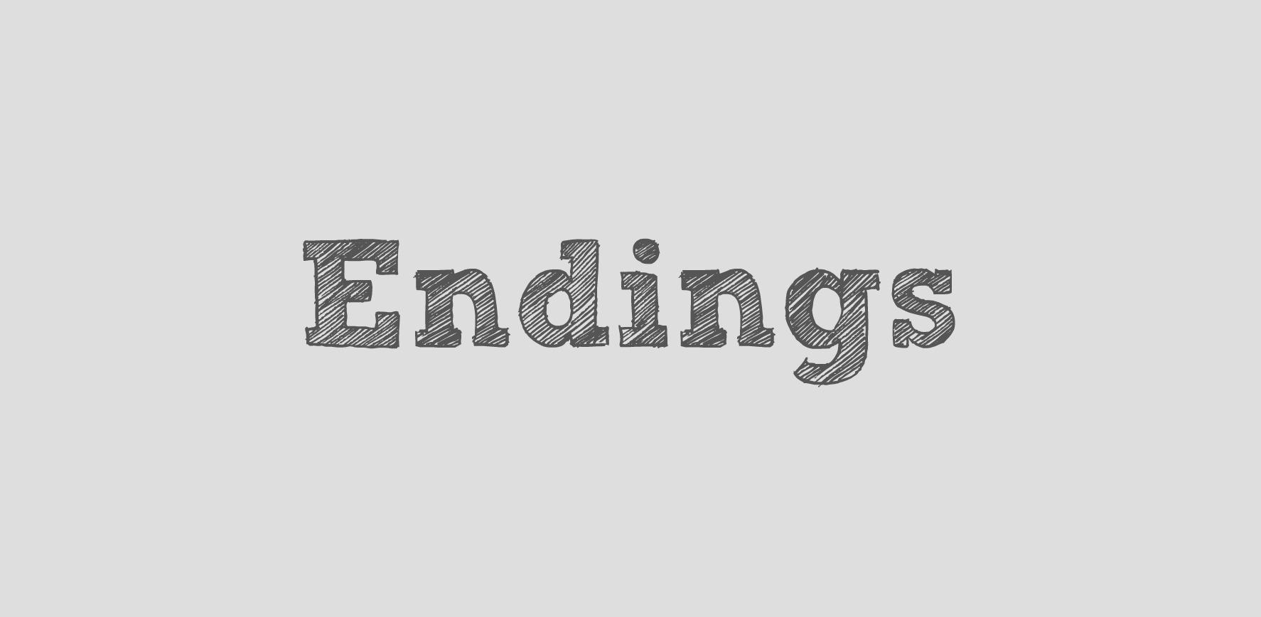 Word of the Week: Endings