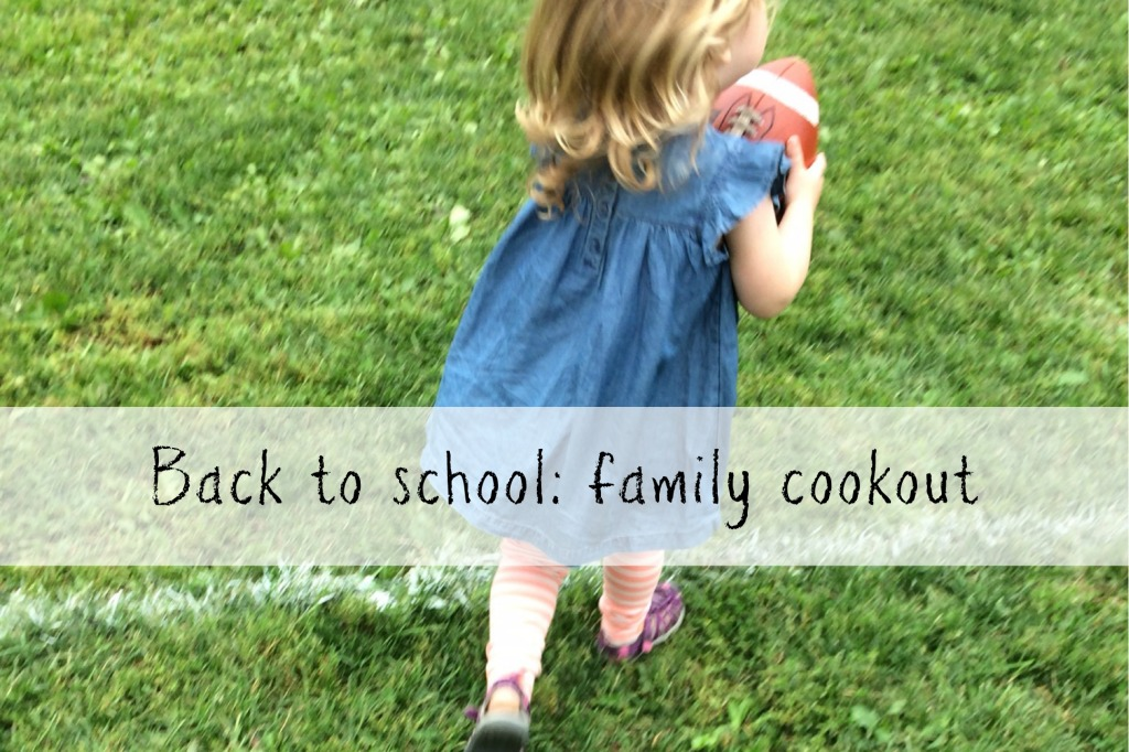 Back to School Family Cookout