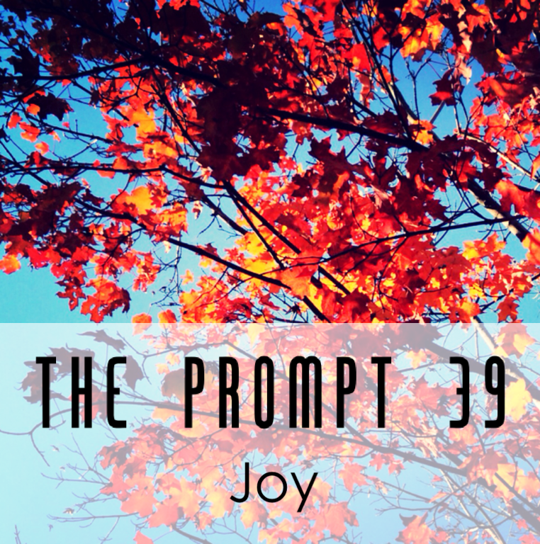 The Prompt: Joy