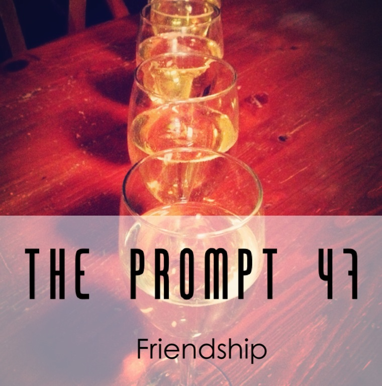 The Prompt: friendship