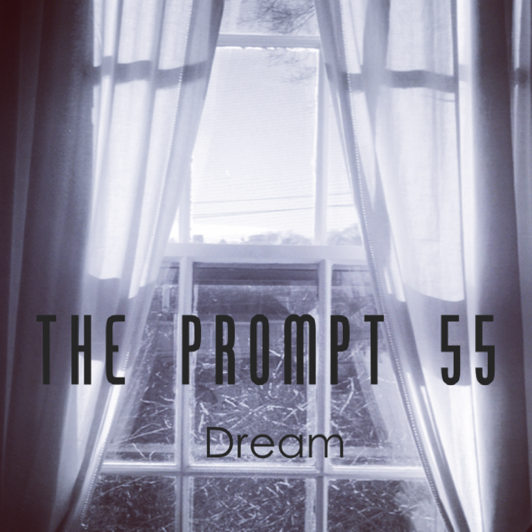 The Prompt: Dream