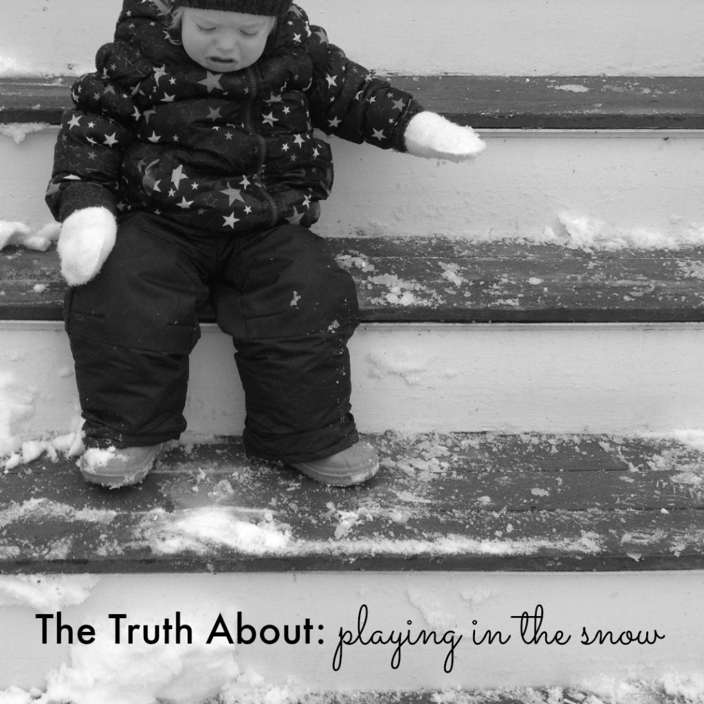 The Truth About Playing in the Snow