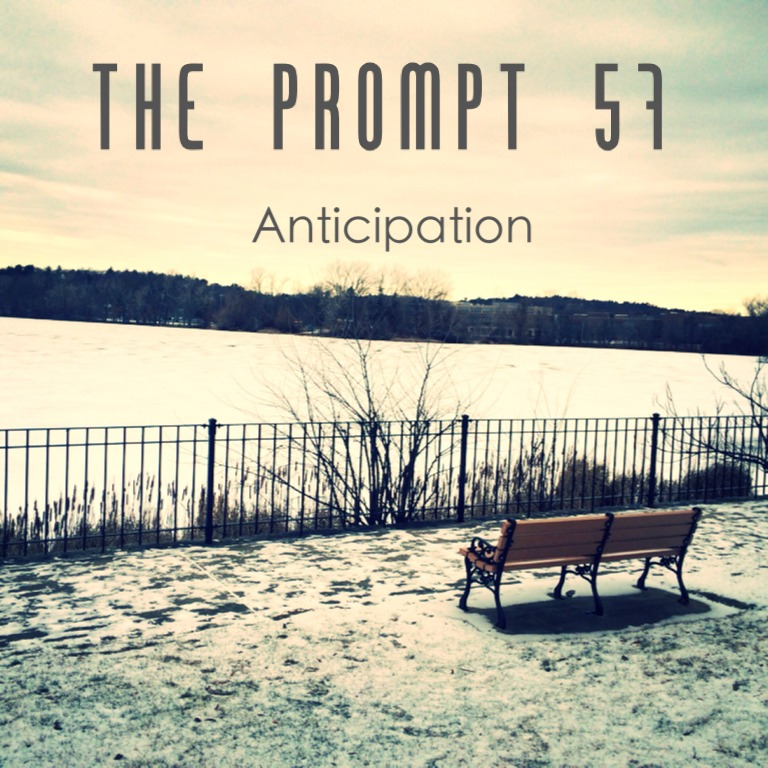 The Prompt: Anticipation