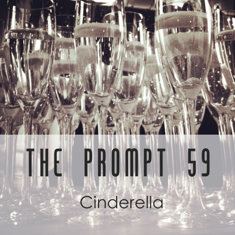 The Prompt: Cinderella