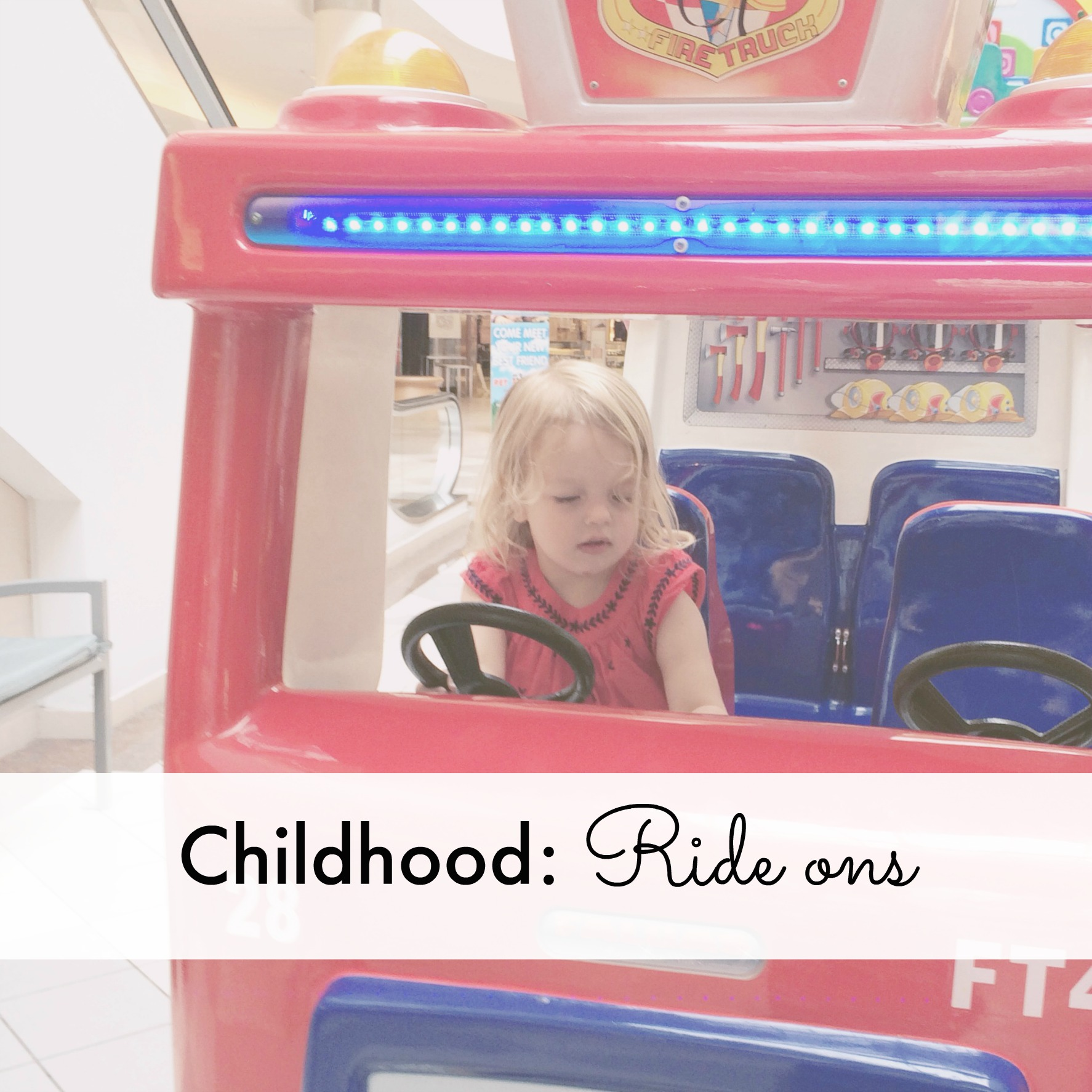 Childhood: supermarket ride-ons