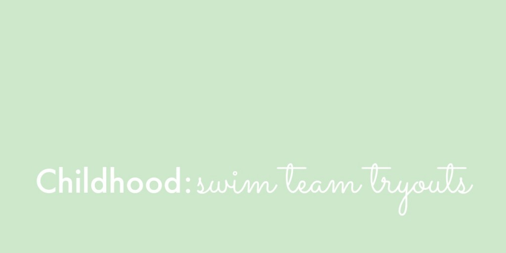 Childhood Swim Team Tryouts
