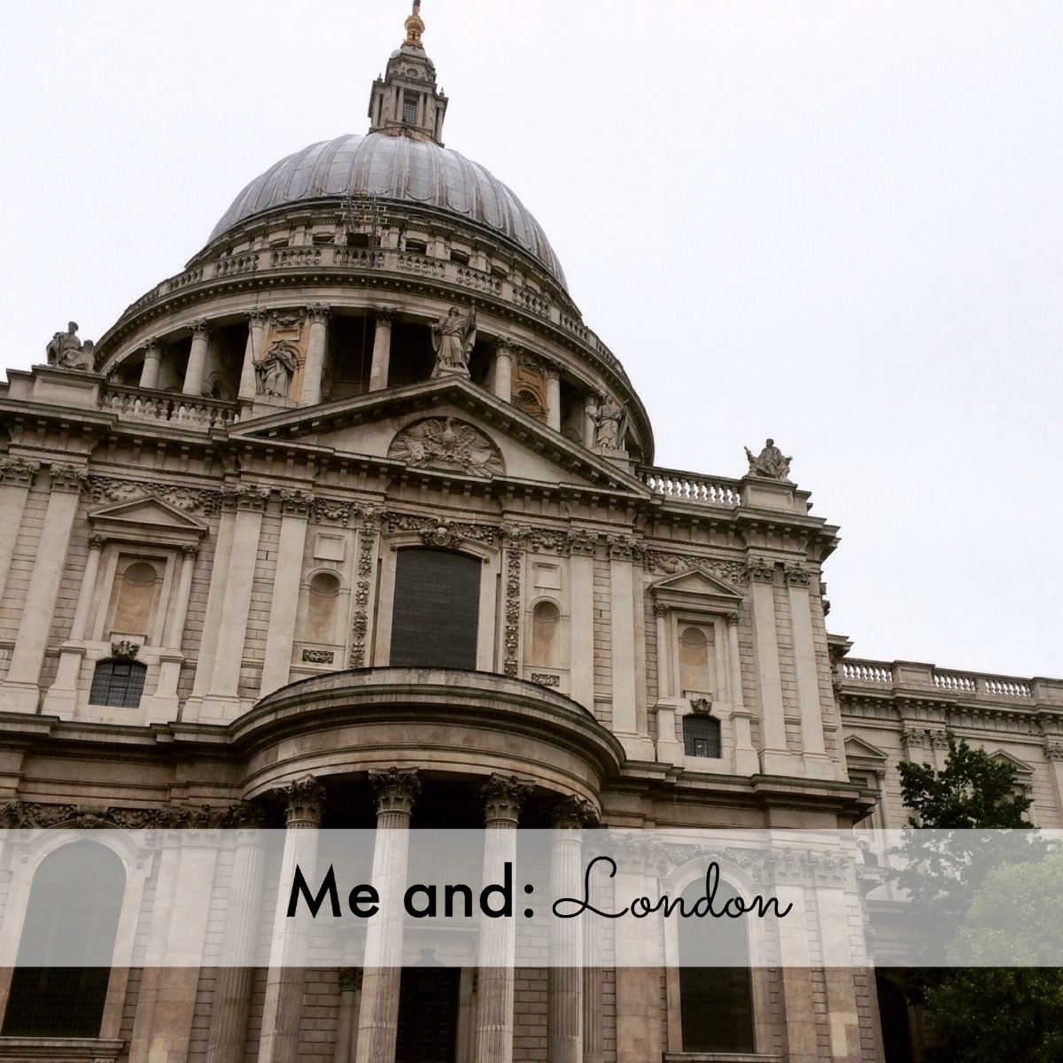Me and: London