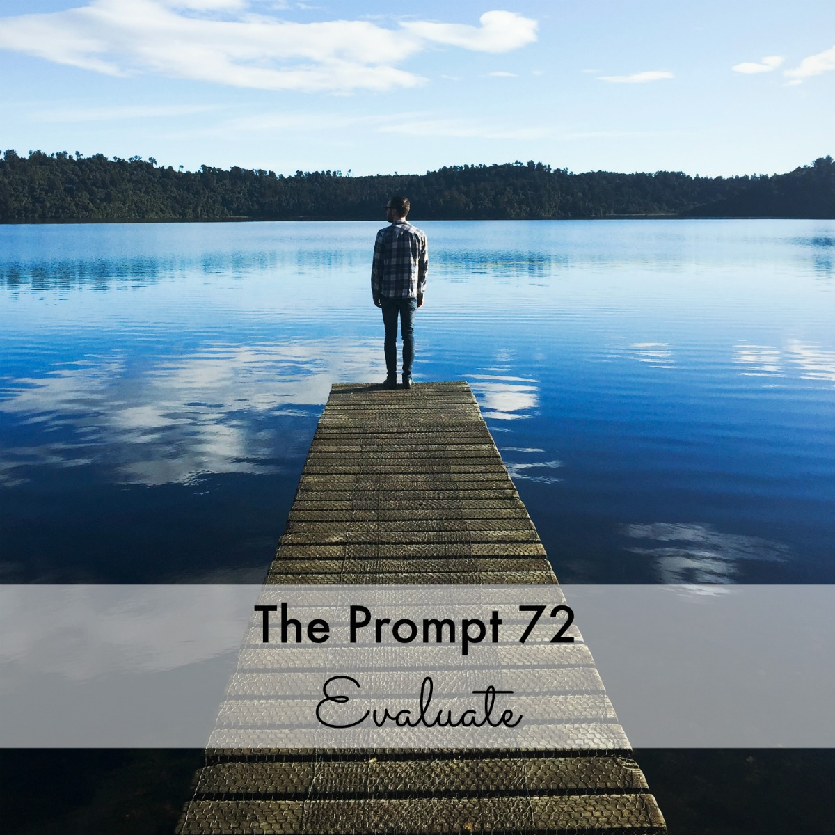 The Prompt 72: Evaluate