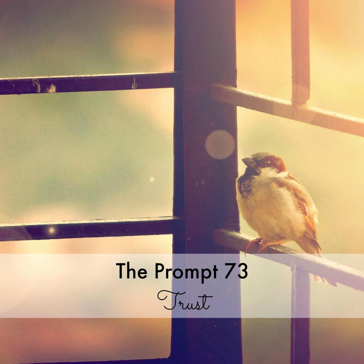 The Prompt 73: Trust