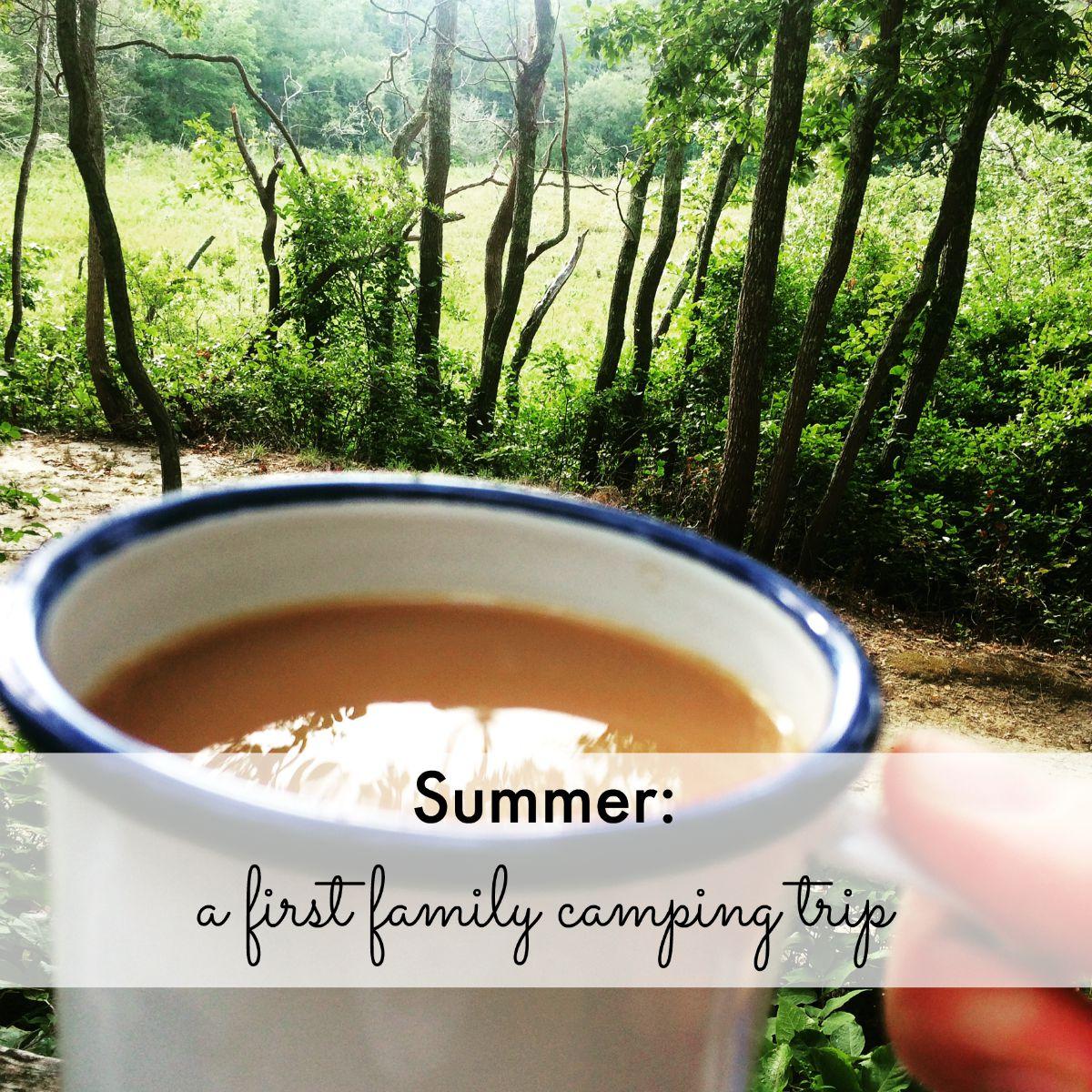 Summer: a first family camping trip | mumturnedmom