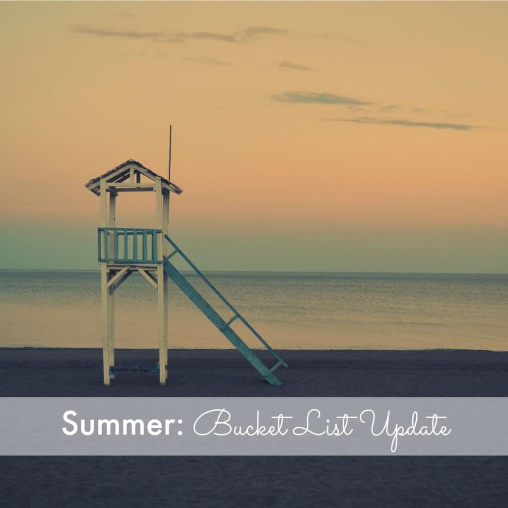 Summer: Bucket List Update 2