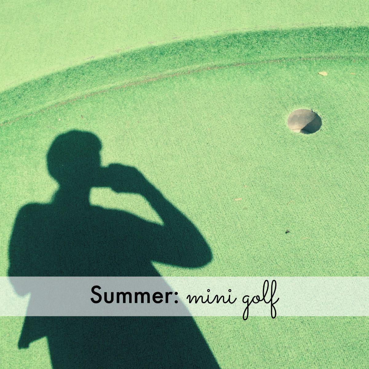 Summer: mini golf