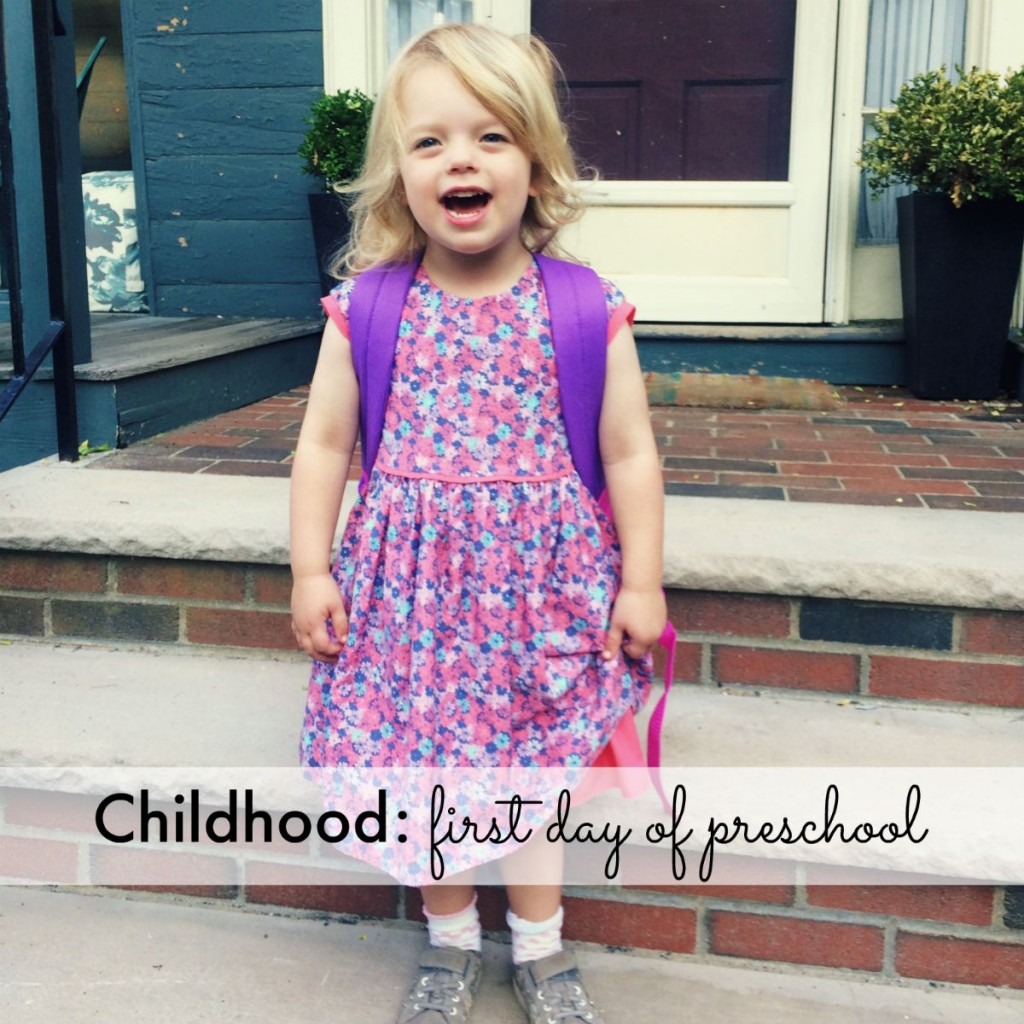 Childhood: first day of preschool