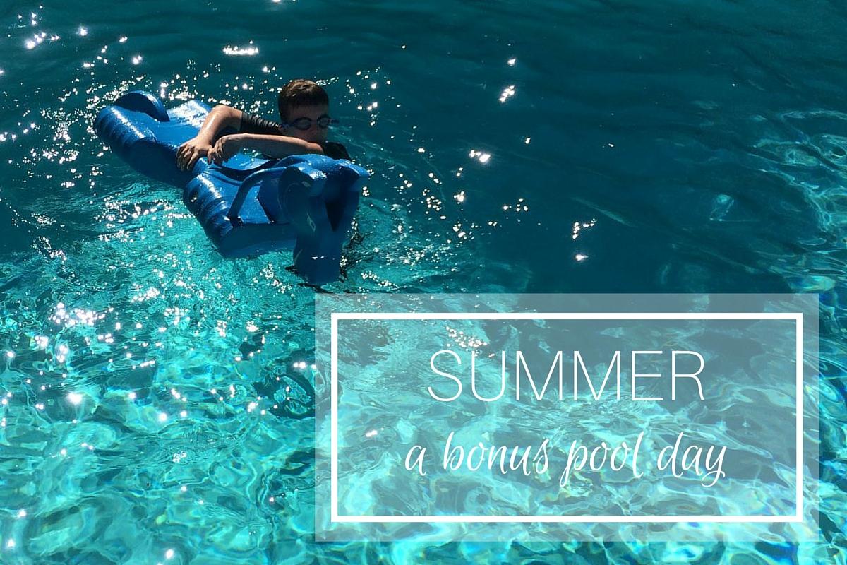 Summer: a bonus pool day