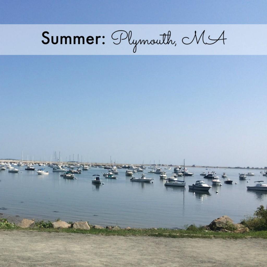Summer: Plymouth, MA