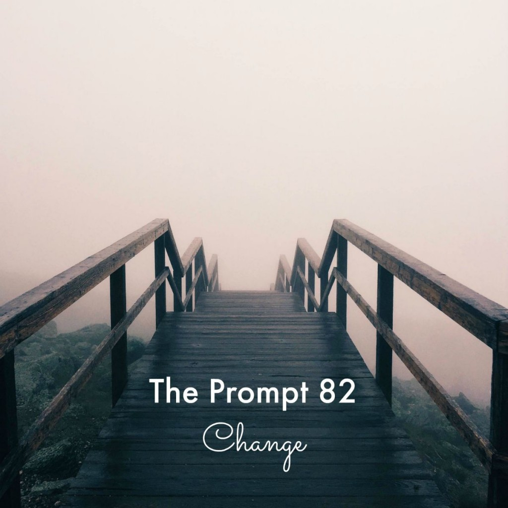 The Prompt 82: Change