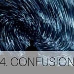 4. CONFUSION
