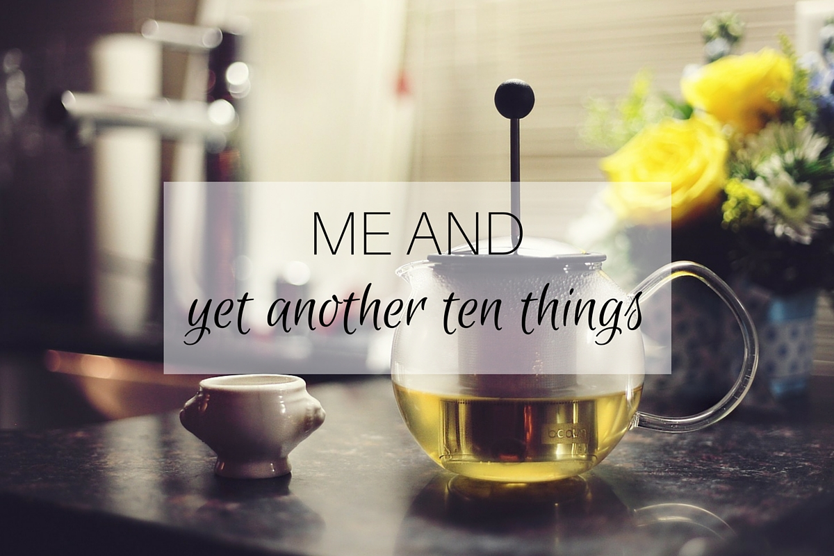 ME AND yet another ten things