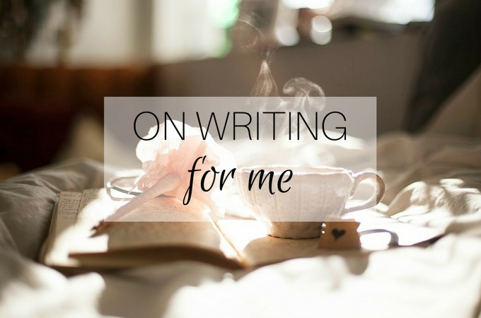 ON WRITING for me