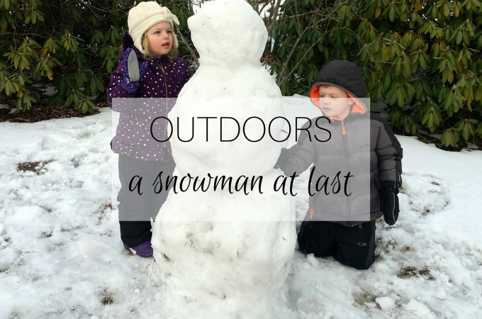 Outdoors: a snowman at last