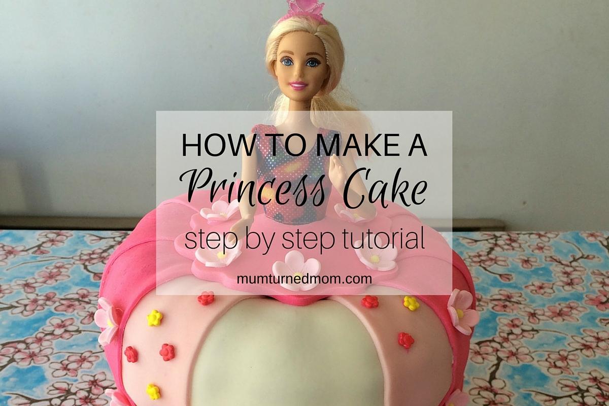 How to make a Princess Barbie Cake with easy stepbystep tutorial