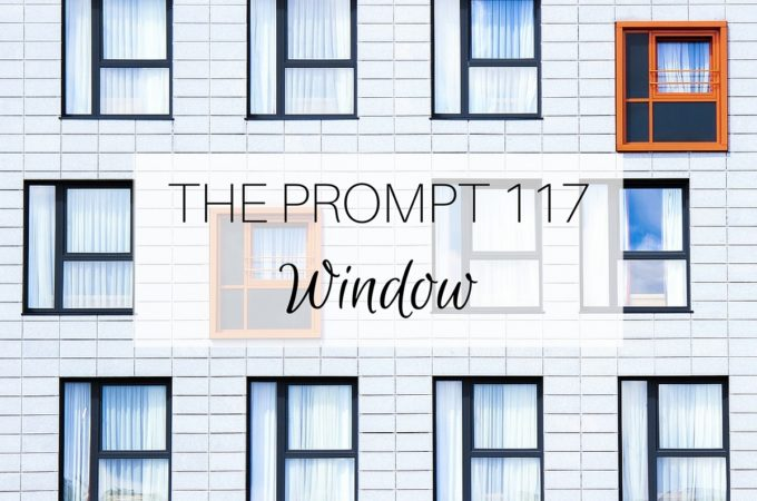 The Prompt: Window