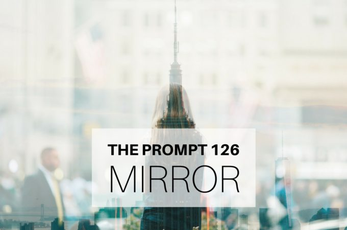 The Prompt: Mirror