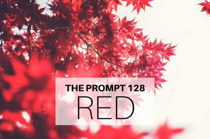 The Prompt 128: Red