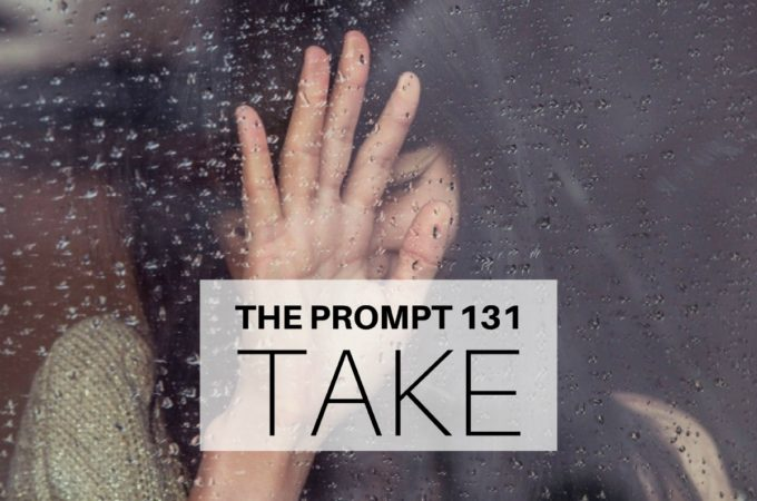 The Prompt: Take