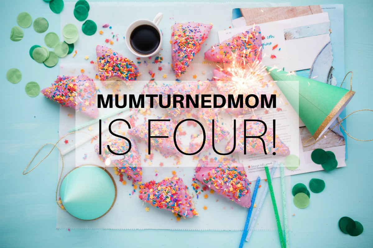 mumturnedmom is four!