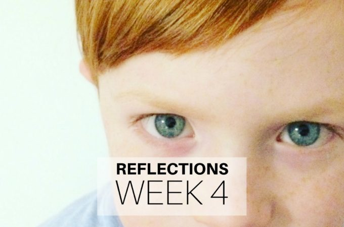 Reflections: Week 4