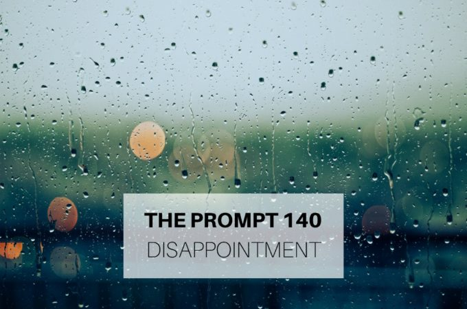 The Prompt: Disappointment