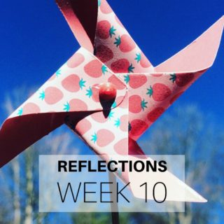 Reflections Week 10