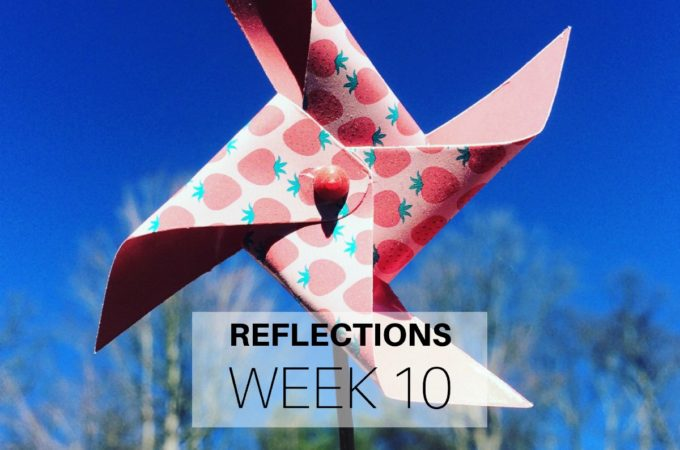 Reflections: Week 10