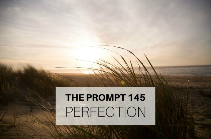 The Prompt: Perfection