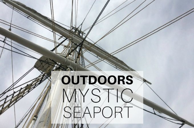 Outdoors - Mystic Seaport, Mystic, CT