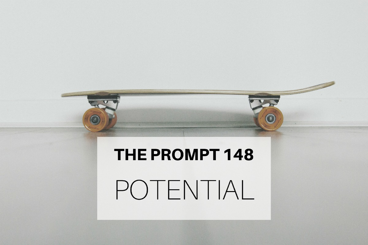 The Prompt 148: Potential