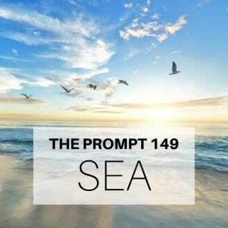 The Prompt 149: Sea