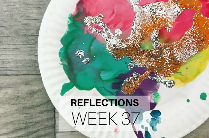 Reflections: Week 37